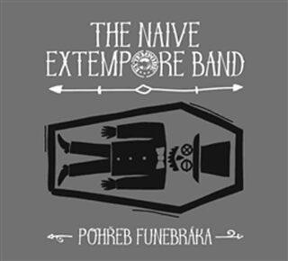 Pohřeb funebráka - The Naive Extempore Band