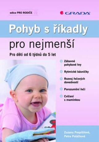 Pohyb s říkadly pro nejmenší - Zuzana Pospíšilová