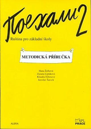 Pojechali 2 - Ruština pro základní školy (Metodická příručka) - Kolektiv