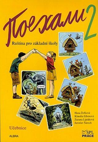 Pojechali 2 - Ruština pro základní školy (Učebnice) - Kolektiv
