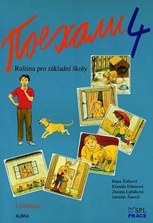 Pojechali 4 - Ruština pro základní školy (Učebnice) - Kolektiv