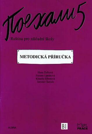 Pojechali 5 - Ruština pro základní školy (Metodická příručka) - Kolektiv