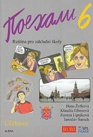 Pojechali 6 - Ruština pro základní školy (Učebnice) - Kolektiv