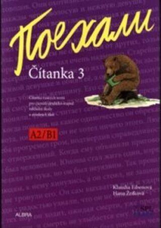 Pojechali - Čítanka A2/B1 - 3.díl učebnice pro 2.stupeň ZŠ a VG - Hana Žofková, Klaudia Eibenová