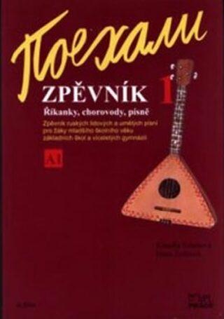 Pojechali - Zpěvník A1 - 1.díl učebnice pro ZŠ a VG - Hana Žofková, Klaudia Eibenová