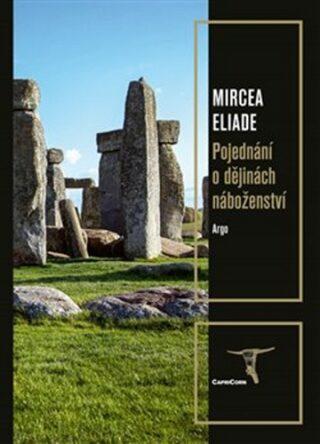 Pojednání o dějinách náboženství - Mircea Eliade