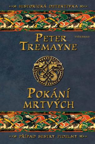 Pokání mrtvých - Peter Tremayne