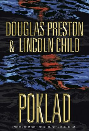 Poklad - Douglas Preston, Lincoln Child