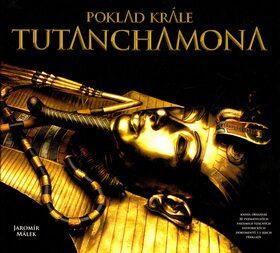 Poklad krále Tutanchamona - Jaromír Málek