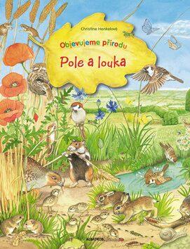 Pole a louka - Christine Henkelová
