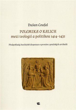 Polemika o kalich - Dušan Coufal