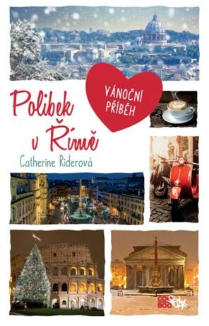 Polibek v Římě - Catherine Riderová