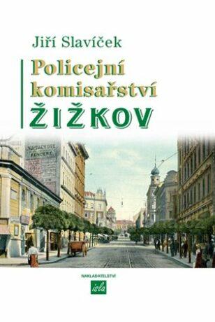 Policejní komisařství Žižkov - Jiří Slavíček