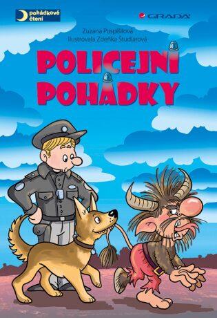 Policejní pohádky - Zuzana Pospíšilová, Zdeňka Študlarová