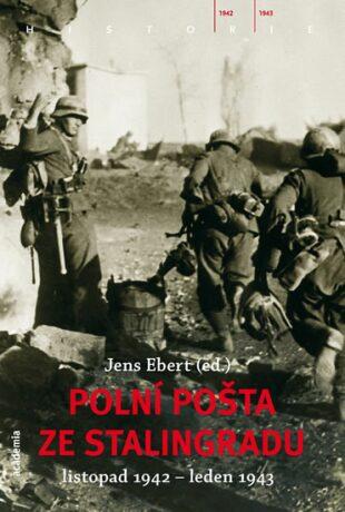 Polní pošta ze Stalingradu - Ebert Jens