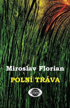 Polní tráva - Miroslav Florian