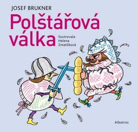 Polštářová válka - Josef Brukner