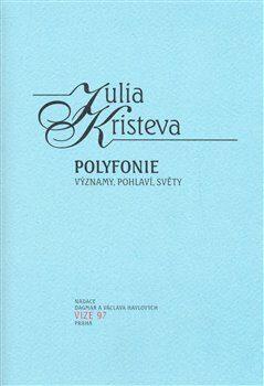 Polyfonie - Julia Kristeva