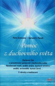 Pomoc z duchovního světa - Petra Schneider, Gerhard K. Pieroth