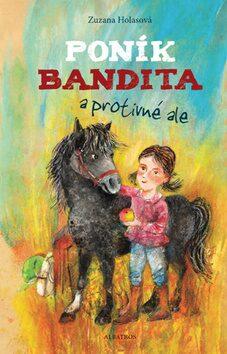 Poník Bandita - Zuzana Holasová