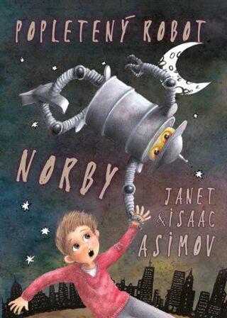 Popletený robot Norby - Isaac Asimov, Asimov Janet