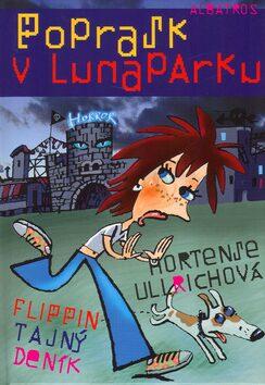 Poprask v lunaparku - Hortense Ullrichová, Luděk Bárta