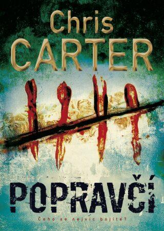 Popravčí - Chris Carter - e-kniha