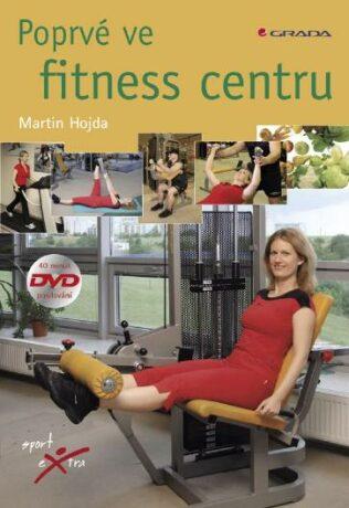 Poprvé ve fitness centru - Martin Hojda