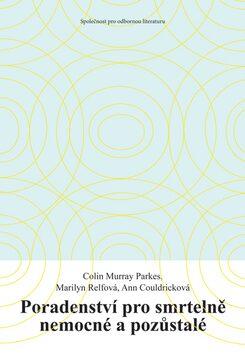 Poradenství pro smrtelně nemocné a pozůstalé - Colin Murray Parkes