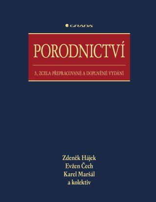 Porodnictví - Zdeněk Hájek, Evžen Čech, Karel Maršál - e-kniha