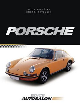Porsche - Alois Pavlůsek, Ondřej Pavlůsek