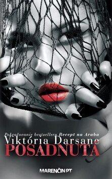 Posadnutá - Viktória Darsane