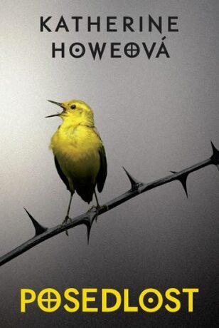 Posedlost - Katherine Howeová