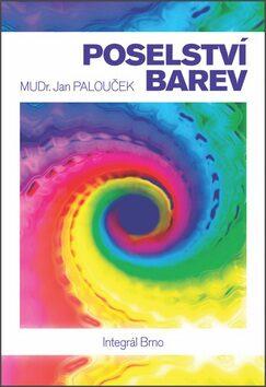 Poselství barev - Jan Palouček