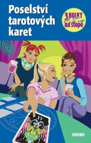 Poselství tarotových karet - Henriette Wich