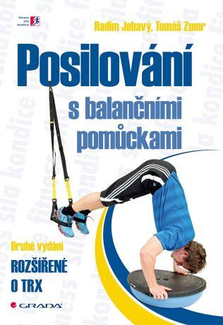 Posilování s balančními pomůckami - Radim Jebavý, Tomáš Zumr - e-kniha