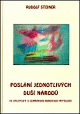 Poslání jednotlivých duší národů - Rudolf Steiner,