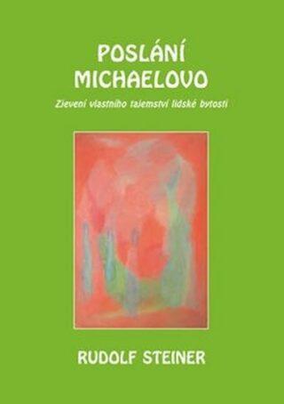 Poslání Michaelovo - Rudolf Steiner