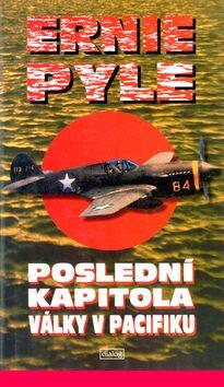 Poslední kapitola války v Pacifiku - Ernye Pylle