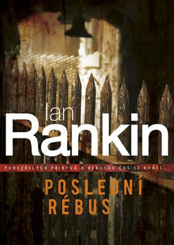 Poslední rébus - Ian Rankin