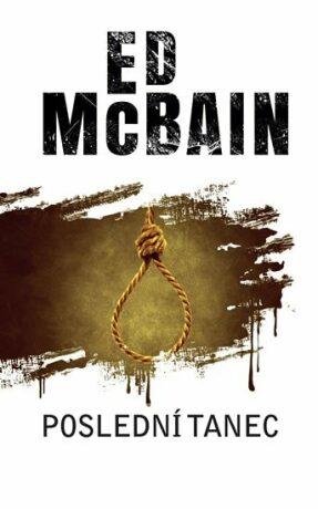 Poslední tanec - Ed McBain