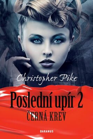 Černá krev - Christopher Pike