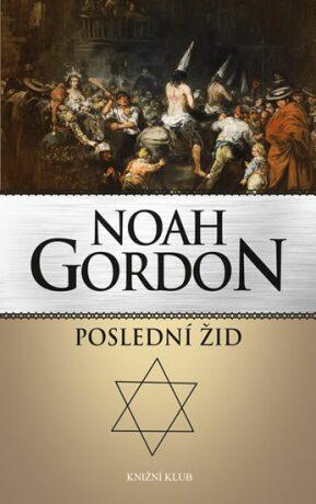 Poslední žid - Noah Gordon