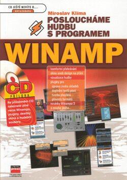 Posloucháme hudbu s programem Winamp - Miroslav Klíma