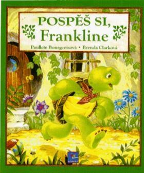 Pospěš si, Frankline - Paulette Bourgeoisová