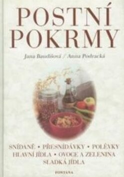 Postní pokrmy - Jana Baudišová, Anna Podracká