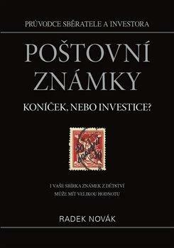 Poštovní známky - koníček, nebo investice? - Radek Novák