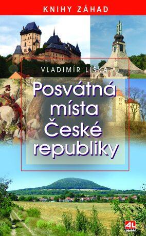 Posvátná místa České republiky - Vladimír Liška