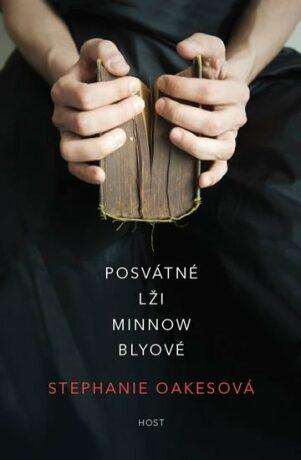 Posvátné lži Minnow Blyové - Stephanie Oakes