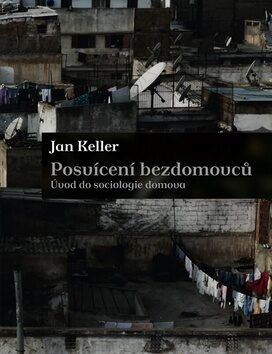 Posvícení bezdomovců - Jan Keller
